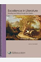 Excellence in Literature Content Guides for Self-Directed Study: American Literature (Reading and Writing Through the Classics) Spiral-bound