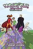 Toonopolis Gemini (Toonopolis Files Book 1)
