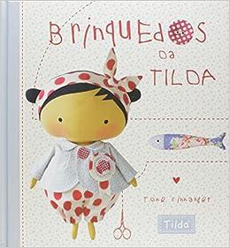 Brinquedos da Tilda (Portuguese Brazilian) Hardcover – 2016