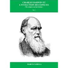 Charles Darwin et l'évolution des espèces: Des origines au darwinisme (French Edition)