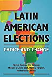 img - for Latin American Elections: Choice and Change book / textbook / text book