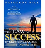 img - for [ [ [ The Law of Success in Sixteen Lessons by Napoleon Hill [ THE LAW OF SUCCESS IN SIXTEEN LESSONS BY NAPOLEON HILL ] By Hill, Napoleon ( Author )Sep-22-2011 Paperback book / textbook / text book