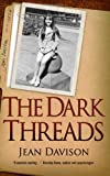 The Dark Threads, Jean Davison, 1906373590