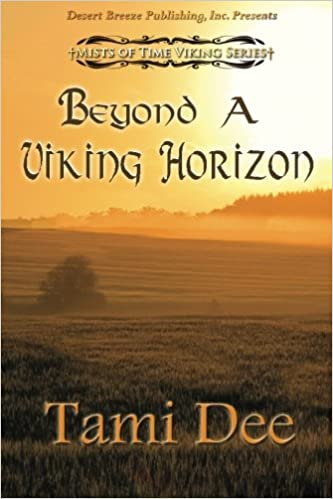 Beyond a Viking Horizon (Mists of Time) (Volume 3)