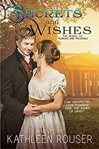 Secrets & Wishes by Kathleen Rouser ebook deal