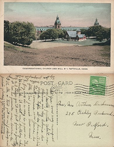 TAFTVILLE CT CONGREGATIONAL CHURCH & MILL 1946 VINTAGE POSTCARD