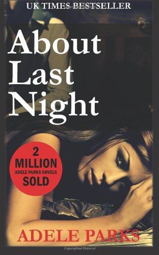 About Last Night [Parks, Ad] (Tapa Blanda)