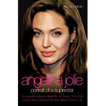 Angelina Jolie: Portrait of a Superstar