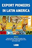 img - for Export Pioneers in Latin America book / textbook / text book
