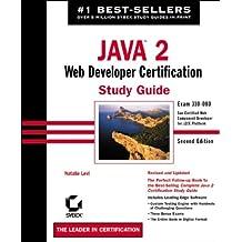 Java 2: Web Developer Certification Study Guide: Exam 310-080