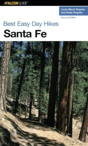 Best Easy Day Hikes Santa Fe, Second Edition (Best Easy Day Hikes Series)