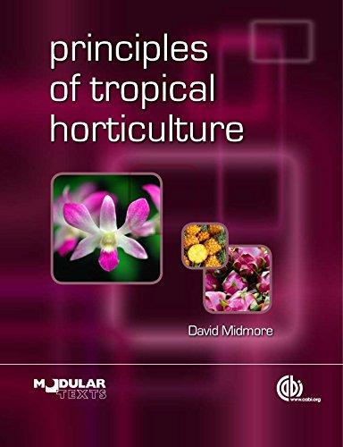 Principles Of Tropical Horticulture  Modular Text