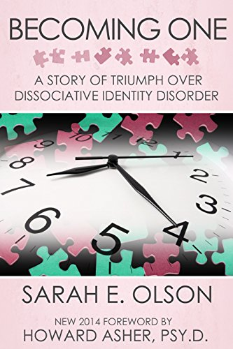 Becoming one a story of triumph over dissociative identity disorder look inside this book becoming one a story of triumph over dissociative identity disorder by olson sarah fandeluxe Image collections