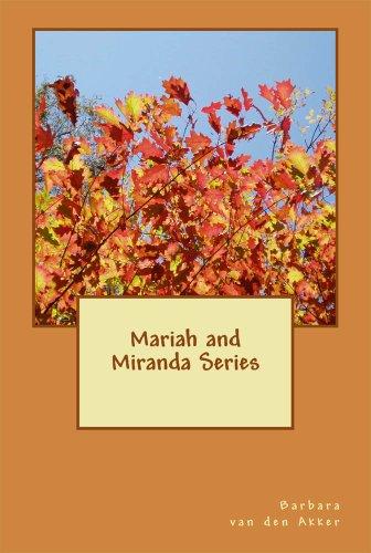 Mariah & Miranda Series