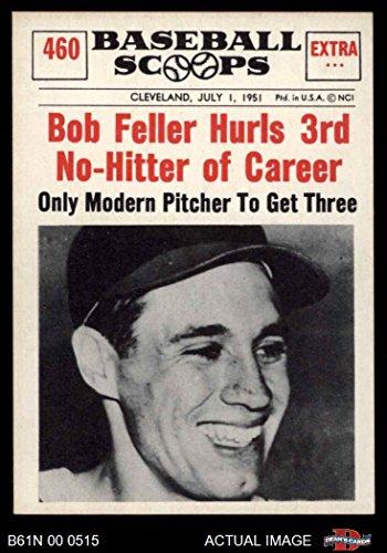 - 1961 Nu-Card Scoops # 460 Hurls 3rd No-Hitter of Career Bob Feller Cleveland Indians (Baseball Card) Dean's Cards 7 - NM Indians