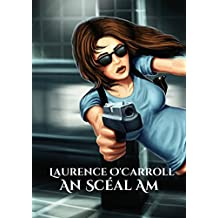 An Scéal Am (Irish Edition)