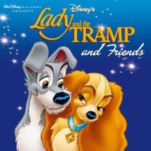 Lady & the Tramp & Friends
