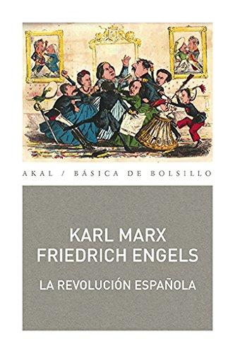 LA REVOLUCION ESPAÑOLA: 344 (Básica de bolsillo): Amazon.es: Marx, Karl, Engels, Friedrich: Libros
