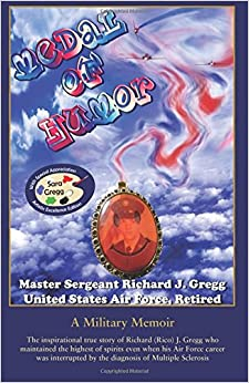 Medal of Humor: Artistic Excellence Edition: A Military Memoir