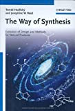 Way of Synthesis, Josephine W. Reed and Tomas Hudlicky, 3527320776