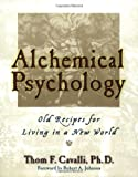 Alchemical Psychology, Thom Cavalli, 1585421405