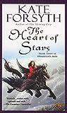 The Heart of Stars: Book Three of Rhiannon's Ride