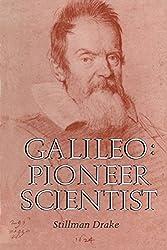 Galileo: Pioneer Scientist