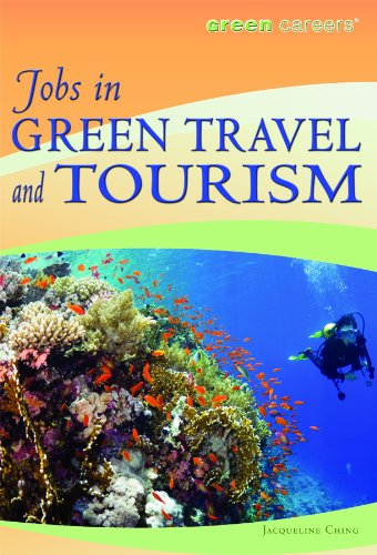 Jobs in Green Travel and Tourism (Green Careers) PDF