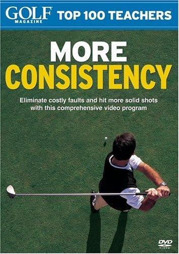 Golf Magazine Top 100 Teachers: More Consistency