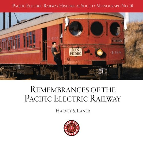 Pacific Electric Railway Historical Society: Remembrances, used for sale  Delivered anywhere in USA
