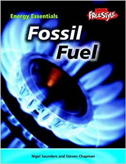 Fossil Fuel (Energy Essentials)