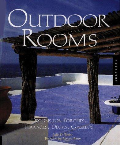 Cheap  Outdoor Rooms: Designs for Porches, Terraces, Decks, Gazebos