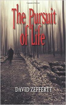 Book The Pursuit of Life by David Zeffertt (2015-02-01)