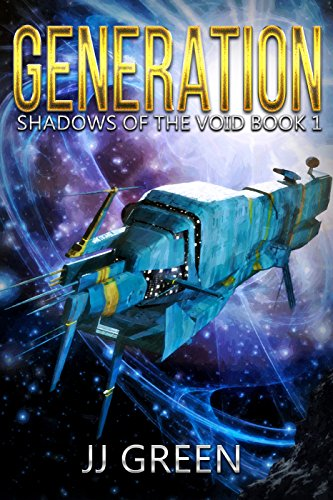 Generations Green - Generation (Shadows of the Void Space Opera Serial Book 1)