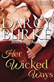 Her Wicked Ways by  Darcy Burke in stock, buy online here