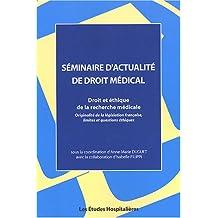 seminaire actualite droit medical: droit et ethique
