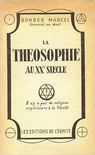 Téléchargements gratuits de bookworm LA THEOSOPHIE AU XXe SIECLE in French DJVU