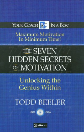 The 7 Hidden Secrets of Motivation: Unlocking the Genius Within (Your Coach in a Box)