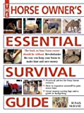 Horse Owner's Essential Survival Guide, Susan McBane, 0715316494