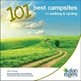 Alan Rogers - 101 Best Campsites for Walking and Cycling 2013