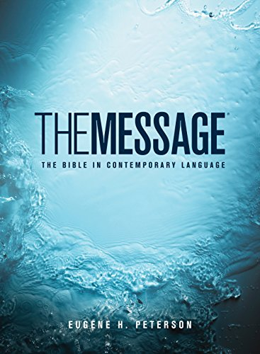 The Message: The Bible in Contemporary Language ()