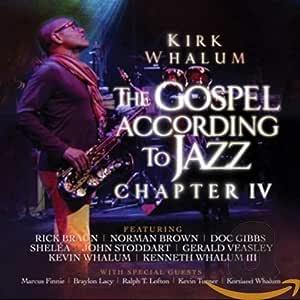 Gospel According To Jazz Chapter IV