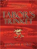 Tabor's Trinket, Janet Lane, 1594145423