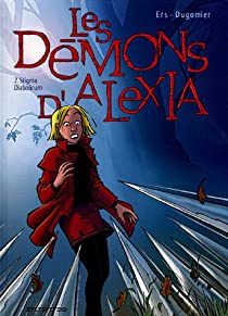Les Démons d'Alexia, tome 2 : Stigma Diabolicum par Dugomier