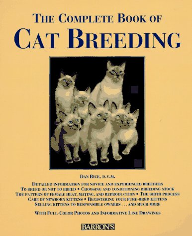 The Complete Book of Cat Breeding by Barron's Educational Series
