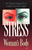 img - for Stress and the Woman s Body book / textbook / text book