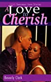 A Love to Cherish, Beverly Clark, 1885478356