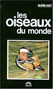 Hardcover Les oiseaux du monde [French] Book