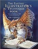 The Fantasy Illustrator's Technique Book (Quarto Book)