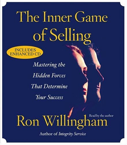 The Inner Game of Selling: Discovering the Hidden Forces that Determine Your Success by Simon & Schuster Audio